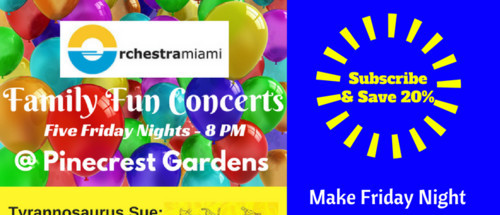 Orchestra Miami Family Fun Concerts  Five Friday Nights @ Pinecrest Gardens