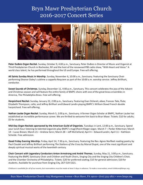 Bryn Mawr Presbyterian Church 2016-2017 Concert Series  Bryn Mawr, Pennsylvania