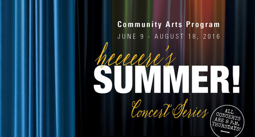 Heeeeeere's SUMMER! Community Arts Program Coral Gables Congregational United Church of Christ June 9 - August 18