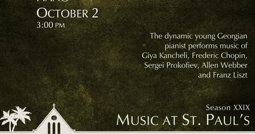 Music at St. Paul's Giorgi Chkhikvadze, Piano Delray Beach, October 2