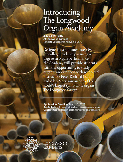 Application Deadline  The Longwood Organ Academy - summer program for organ students. Train with the respected Peter Richard Conte and Alan Morrison