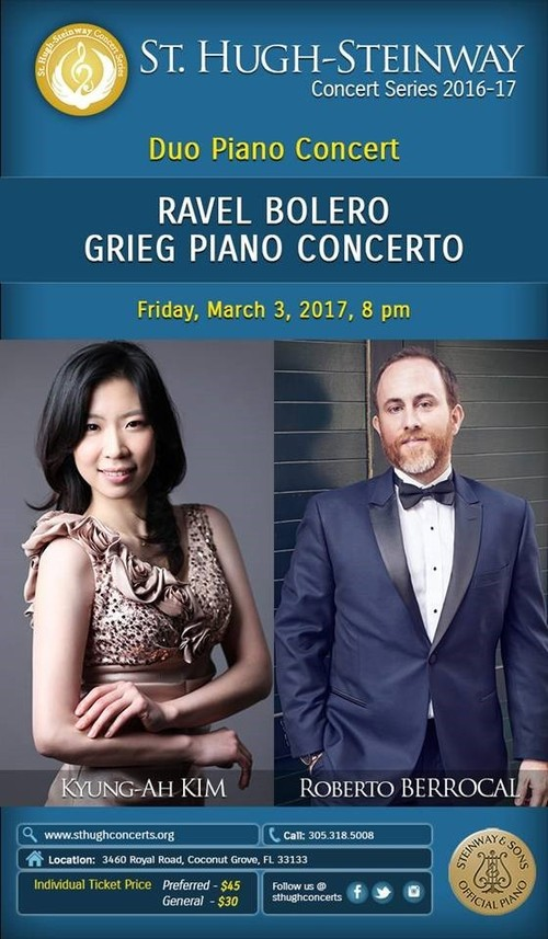 St. Hugh-Steinway Concert Series: RAVEL's BOLERO and GRIEG's PIANO CONCERTO with Kyung-Ah Kim and Roberto Berrocal, March 3, Coconut Grove