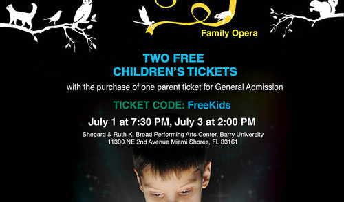 Miami Music Festival: Special Ticket Offer to MMF's Family Opera Series: DOUBLE-BILL Ravel's L'enfant et les sortileges / Puccini's Gianni Schic