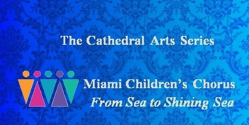 Miami, children, chorus, choir, concert, free, cathedral