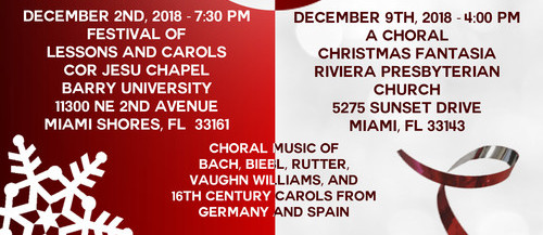 Free Holiday Concerts (Donations accepted).Miami Collegium Musicum, Miami's Chamber Music Choir Presents: Lessons and Carols-Barry University-Sunday, Dec. 2 at 7:30 pm A C
