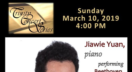 Jiawie Yuan performing at Trinity Concert Series Sunday, March 10, Fort Lauderdale