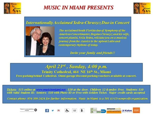 Music in Miami Presents Internationally Acclaimed Yedra-Chruszcz Duo in Concert - Sunday, April 23rd, 4:00 p.m., at Trinity Cathedral, 464 NE 16th Street, Miami FL 33132