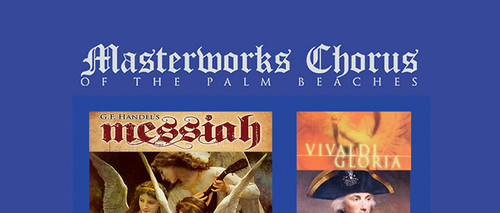 Masterworks Chorus of the Palm Beaches Season Tickets on Sale Now@