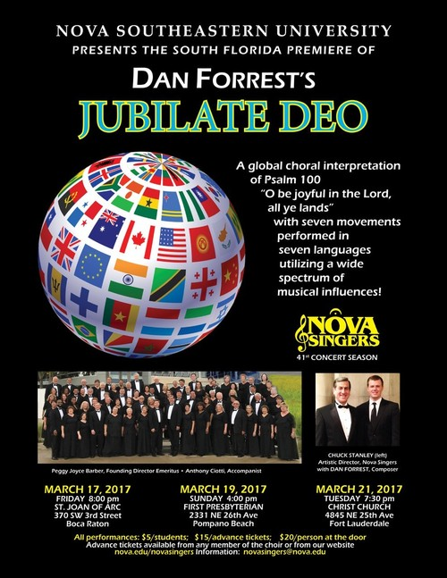 South Florida Premiere of Dan Forrest's Jubilate Deo - Nova Singers: March 17 (Boca Raton), 19 (Pompano Beach) and March 21 (Ft. Lauderdale)