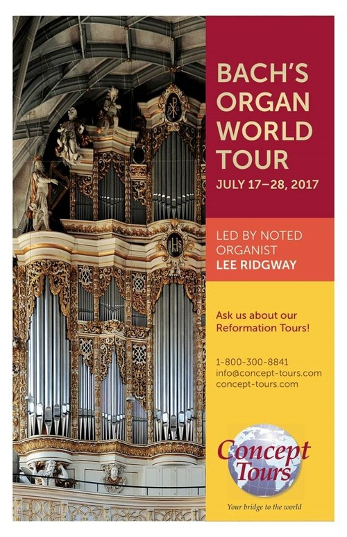 Bach's Organ World Tour: Led by Lee Ridgway, July 17-28