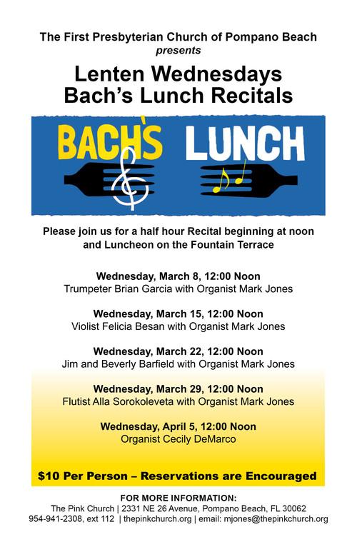 Lenten Wednesdays Bach's Lunch Organ Recitals  First Presbyterian Church of Pompano Beach