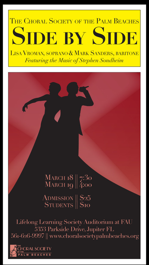 "The Choral Society of the Palm Beaches Presents: ""Side by Side"", a Collection of Stephen Sondheim's Favorites"