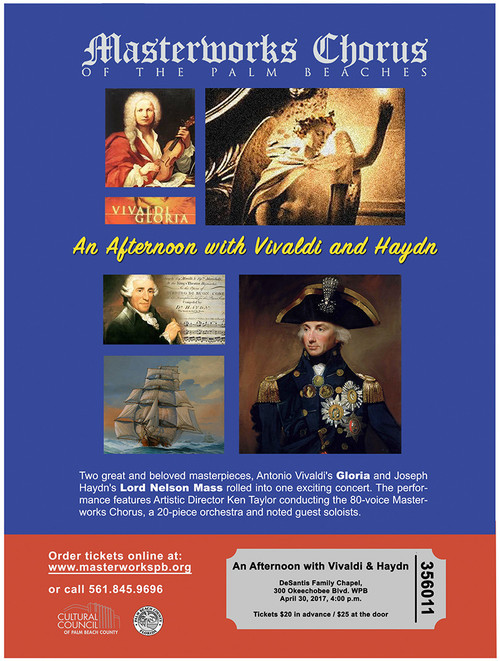Masterworks Chorus of the Palm Beaches An Afternoon with Vivaldi and Haydn April 30, 4 pm DeSantis Family Chapel