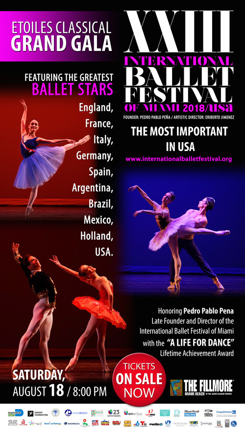 International Ballet Festival of Miami 2018 Etoiles Classical Gala, Saturday, August 18, 8:00 pm