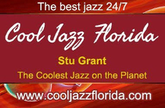 Cool Jazz Florida - Stu Grant - The Coolest Jazz on the Planet