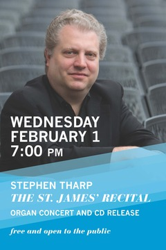 Stephen Tharp, Organ Recital and CD Release
