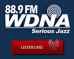 88.9 WDNA Serious Jazz Radio